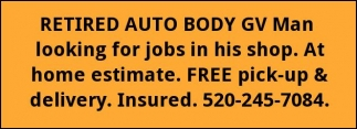 Retired Auto Body GV Man Looking for Jobs in his Shop